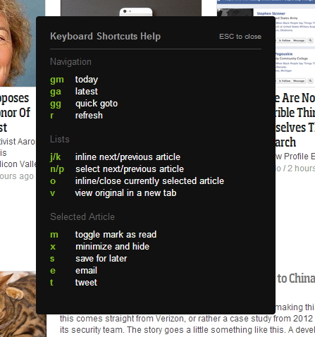 "Type ""?"" opens up the shortcut keys for Feedly for Chrome"